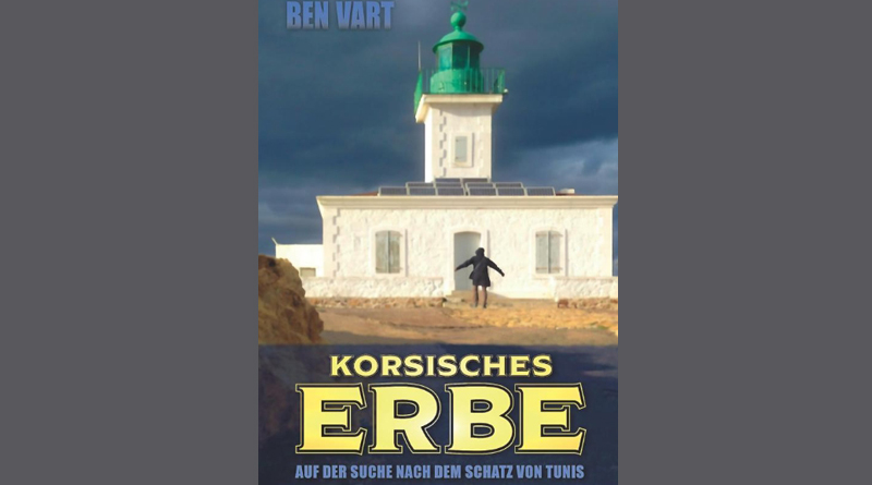 Korsisches Erbe von Ben Vart - ISBN-10: 1731041853