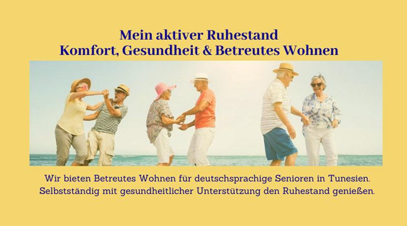 Carpe Vitae Sousse - Möglichkeit zum betreuten Wohnen für Senioren aus dem deutschsprachigen Raum